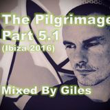 The Pilgrimage Part 5.1 (Ibiza special)