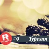 Frission Mix #9 : Typesun