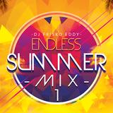 Dj Frisko Eddy - Endless Summer Mix 1 ( House Vs. Latin Big Room )