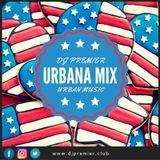 DJ PREMIER - URBANA MIX