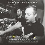 Abel Ramos >< Albert Neve presents Maxima Deejay #83