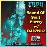 DJ KTure - Sound of Soul Purity Pt. 1