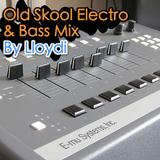 Old Skool Bass and Electro - Jan 2010 - By Lloydi