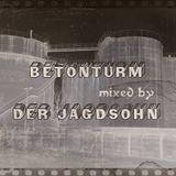 "Betonturm - NDH mixed by ""Der JagdSohn"""
