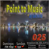 Point to Music nº25 By. Dj DaCosta