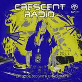 "Brad Smith (aka Sleven) - Crescent Radio 83 ""Down The Rabbit Hole"" (Dec 2017)"