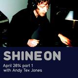 Shine On Radio Show April 2014 pt.1
