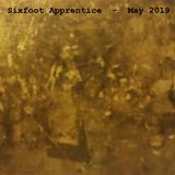 Sixfoot Apprentice - May 2019
