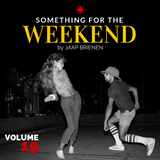Something for the weekend - vol. 19