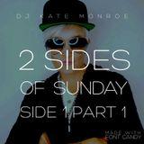 2 Sides of Sunday Side 1 Part 1