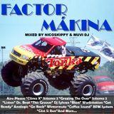 Factor Mákina (2007)