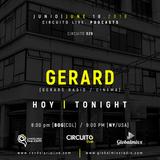 Circuito Live & Global Mixx Radio presentan a: GERARD [Cinema] CR # 29