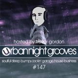 Urban Night Grooves 147 Hosted By Trevor Gordon *Soulful Deep Bumpy Jackin' Garage House Business*
