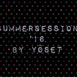 SummerSession´16 by YôSET