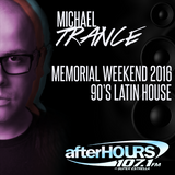 Memorial Weekend 2016 - 90's Latin House Flashback