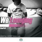 We LOunging Mixed By MtOFFy