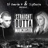 Straight Outta MCR *JayDoogz & DJ Georgie K*