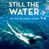Rhino Frühstück - Cinema // Still The Water de Naomi Kawase - Timothée