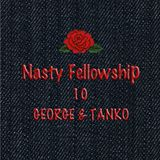 Nasty Fellowship Vol.10 / Mixed by DJ GEORGE & DJ TANKO