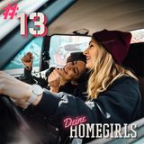 #13 Deine Homegirls - Podcast