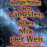 Der Längste 80er Jahre Mix der Welt