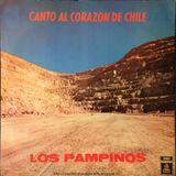 Los Pampinos: Canto al corazón de Chile. LDC-36866. EMI Odeón. 1974. Chile