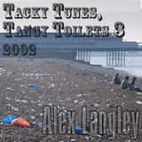 Tacky Tunes, Tangy Toilets 3 - from 2002
