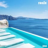 Raulz is Back 2018 (Best of House Extended Mix)