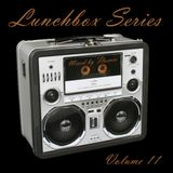 Lunchbox Vol. 11