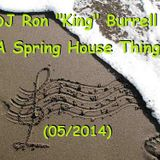 DJ Ron King Burrell - A Spring House Thing (05/2015)