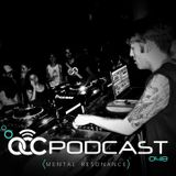 OCC Podcast #048 (MENTAL RESONANCE)