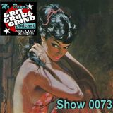 Mr. Dana's GRIT GRUB & GRIND Show 0073