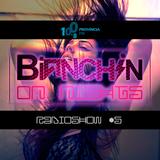 Bianchin On Nights #05 @ Província FM 100.8 [Portugal] HOUSE & BRAZILIAN BASS