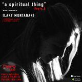 A Spiritual Thing - Radio Show #epis. 6 - on Deepinradio.com