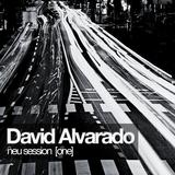 David Alvarado : Neu Session [One]