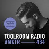 Toolroom Radio EP484 - Presented by Siege