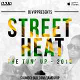 Street Heat - The Tun Up 2015