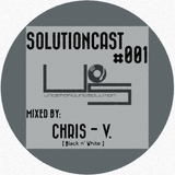 SOLUTIONCAST #001 - CHRIS - V