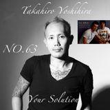 Takahiro Yoshihira. present Your Solution.Episode.No63 guest IvaN&RubN