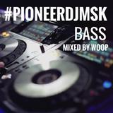 WOOP - PIONEERDJ PROMO MIX