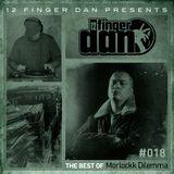12 FINGER DAN Best of Series Vol. 18 (MORLOCKK DILEMMA)