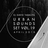Urban Sounds Set Vol. 19 - April 2018