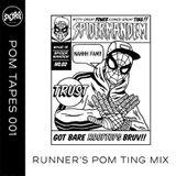 POM TAPES 001 : RUNNER'S POM TING MIX