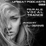 UpBeat 022 Mixed by DJ Dennis