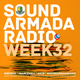 Sound Armada Radio Show Week 32 - 2016