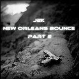 New Orleans Bounce Part 2