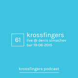 Krossfingers 61 by Krossfingers (Live at Denis Simachev Bar 19-06-2015)