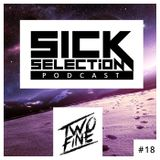 SICKselection #18 [Mixed by TwoFine]