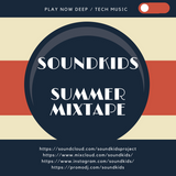 SOUNDKIDS - SUMMER MIXTAPE