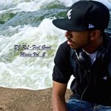 """DJ RL """"The Blend King""""-Feel Good Music Volume 2"""